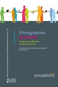 Marie Campigotto et Rachel Dobbels - Émulations n° 22 : Ethnographies du proche - Perspectives réflexives et enjeux de terrain.