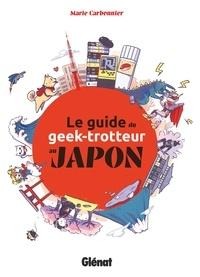 Marie Carbonnier - Le Guide du Geek-Trotteur au Japon.