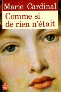 Marie Cardinal - Comme si de rien n'était.