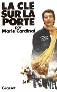 Marie Cardinal - La clé sur la porte.