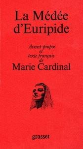 Marie Cardinal - La Médée d'Euripide.