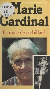 Marie Cardinal - La mule de corbillard.