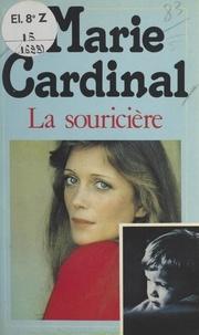 Marie Cardinal - La souricière.
