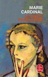 Marie Cardinal - Les Mots pour le dire.