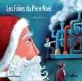 Marie Cardouat - Les Folies du Père Noël.