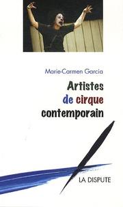 Marie-Carmen Garcia - Artistes de cirque contemporain.