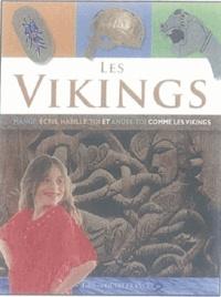 Les Vikings- Mange, écris, habille-toi et amuse-toi comme les vikings - Marie-Carole Daigle |