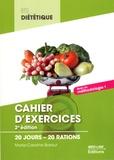 Marie-Caroline Baraut - Cahier d'exercices BTS Diététique - 20 jours - 20 rations.