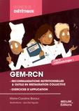 Marie-Caroline Baraut - GEM-RCN (Groupe d'Etudes des Marchés de Restauration Collective et Nutrition) - Les recommandations nutritionnelles, le contrôle des fréquences, le contrôle des grammages.