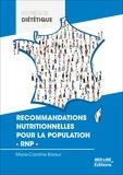 Marie-Caroline Baraut - Recommandations nutritionnelles pour la population - RNP -.