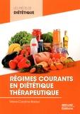 Marie-Caroline Baraut - Régimes courants en diététique thérapeutique.