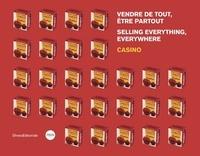 Marie-Caroline Janand - Vendre de tout, être partout - Casino.