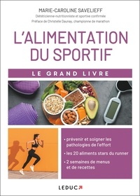 Marie-Caroline Savelieff - Le grand livre de l'alimentation du sportif.