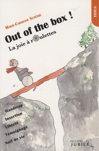 Marie-Caroline Schürr - Out of the box !.