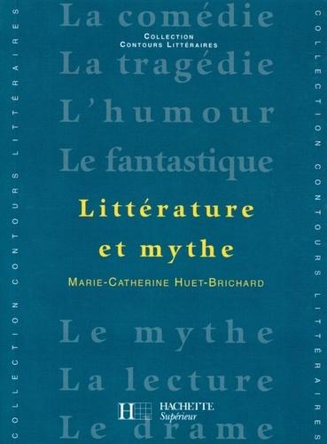 Littérature et Mythe - Edition 2001