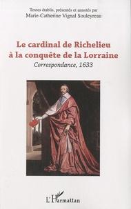 Histoiresdenlire.be Le cardinal de Richelieu à la conquête de la Lorraine - Correspondance, 1633 Image