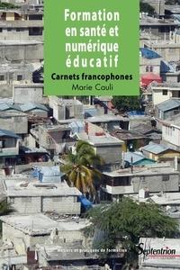 Marie Cauli - Formation en santé et numérique éducatif - Carnets francophones.