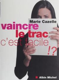 Marie Cazelle - .