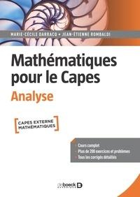 Marie-Cécile Darracq et Jean-Etienne Rombaldi - Mathématiques pour le Capes - Analyse.
