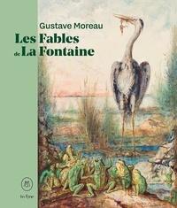 Marie-cécile/daudrey patrick/l Forest - Gustave moreau. les fables de la fontaine.