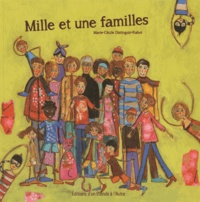 Marie-Cécile Distinguin-Rabot - Mille et une familles.