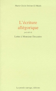 Histoiresdenlire.be L'écriture allégorique. précédé de Lettre à Monsieur Descartes Image