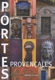 Marie-Cécile Febvre et Matthieu Flory - Portes provençales.
