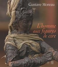 Histoiresdenlire.be Gustave Moreau - L'homme aux figures de cire Image
