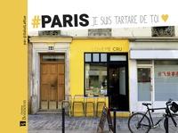 Paris je suis tartare de toi - Par @SalutLaRue.pdf