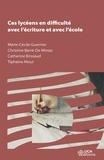 Marie-Cécile Guernier et Christine Barré-de Miniac - Ces lycéens en difficulté avec l'écriture et avec l'école.