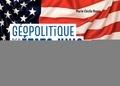 Marie-Cécile Naves - Géopolitique des Etats-Unis - 40 fiches pour comprendre le monde.