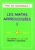 Marie Celensi - Les maths apprivoisées - Tome 1.