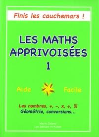 Les maths apprivoisées - Tome 1.pdf