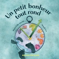 Marie-Célie Agnant et Magali Ben - Un petit bonheur tout rond.