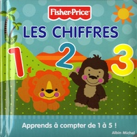 Marie-Céline Moulhiac - Les chiffres - fisher price - Apprends à compter de 1 à 5 !.