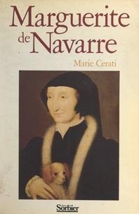 Marie Cerati - Marguerite de Navarre.