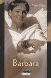 Marie Chaix - Barbara.