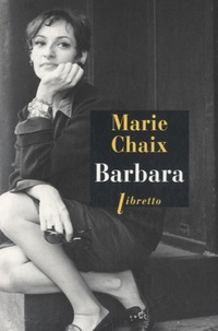 Marie Chaix - Barbara.