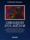 Marie Chaix et Pierre Louki - Chroniques d'un âge d'or.