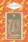 Marie Chamberlain - Le petit livre des fêtes chrétiennes.