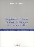 Marie-Chantal Boutard Labarde et Guy Canivet - L'application en France du droit des pratiques anticoncurrentielles.