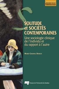 Marie-Chantal Doucet - Solitude et sociétés contemporaines - Une sociologie clinique de l'individu et du rapport à l'autre.