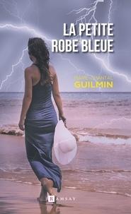Marie-Chantal Guilmin - La petite robe bleue.