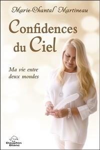 Galabria.be Confidences du Ciel - Ma vie entre deux mondes Image