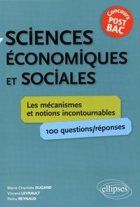 Sciences économiques et sociales concours post-bac- Les mécanismes et notions incontournables - Marie-Charlotte Dugand |