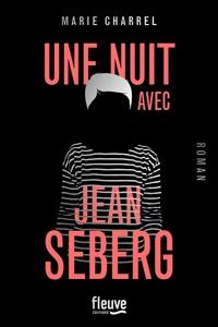 Marie Charrel - Une nuit avec Jean Seberg.