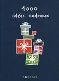 Marie Chartrain - 1000 idées de cadeaux.