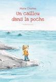Marie Chartres - Un caillou dans la poche.