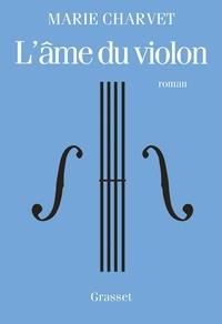 Pda free ebook téléchargements L'âme du violon 9782246816065 en francais par Marie Charvet