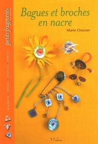 Marie Chassan - Bagues et broches en nacre.